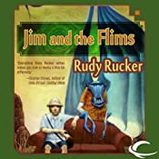 Jim and the Flims: A Novel | [Rudy Rucker]