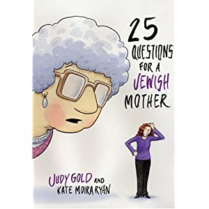 Amazon.com: 25 Questions for a Jewish Mother (9781401303112): Judy ...