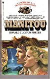 The Manitou (White Indian Series, Book XVI (No 16)) (0553272640) by Donald Clayton Porter