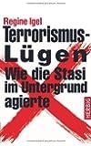Terrorismus-Lügen: Wie die Stasi im Untergrund agierte