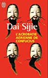 L'Acrobatie Aerienne (French Edition) (2290027391) by Sijie, Dai
