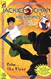img - for Jackie Chan #4: Enter...The Viper (Jackie Chan Adventures) by Carrol, Jacqueline (2001) Paperback book / textbook / text book