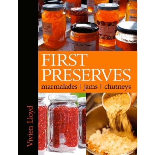 - First Preserves by Vivien Lloyd -