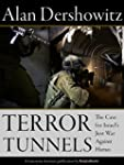 Terror Tunnels: The Case for Israel's...