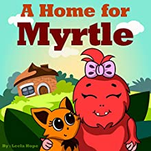 A Home for Myrtle Audiobook by Leela Hope Narrated by Annette Martin