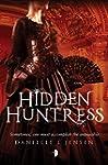 Hidden Huntress: Malediction Trilogy...