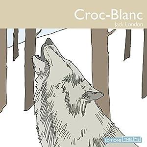 Croc-blanc | Livre audio