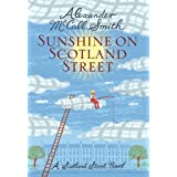 Sunshine on Scotland Street: 44 Scotland Street (44 Scotland Street 8)by Alexander McCall Smith