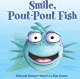 Smile, Pout-Pout Fish (Pout-Pout Fish Board Books)