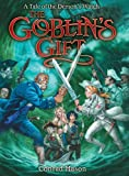 The Goblin's Gift: Tales of Fayt, Book 2 (Tales of Fayt Trilogy 2)
