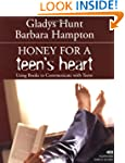 Honey For A Teens Heart