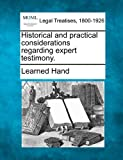img - for Historical and practical considerations regarding expert testimony. book / textbook / text book