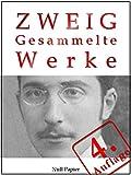 Stefan Zweig - Gesammelte Werke: Die Ungeduld des Herzens, Schachnovelle, Brennendes Geheimnis, Marie Antoinette, Der Amokl�ufer, Maria Stuart, Sternstunden ... Werke bei Null Papier 4) (German Edition)