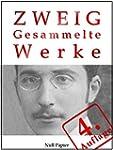 Stefan Zweig - Gesammelte Werke: Die...
