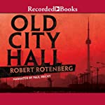Old City Hall | Robert Rotenberg