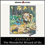 The Wonderful Wizard of Oz (       UNABRIDGED) by L. Frank Baum Narrated by Robin Field