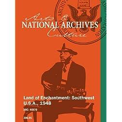 Land of Enchantment: Southwest U.S.A., 1948