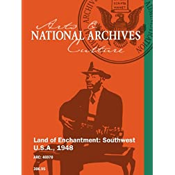 Land of Enchantment: Southwest U.S.A., 1948