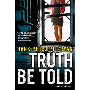 Truth Be Told by Hank Philippi Ryan