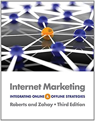Internet Marketing: Integrating Online and Offline Strategies by Mary Lou Roberts (15-Jan-2012) Paperback