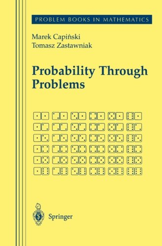 Probability Through Problems (Problem Books in Mathematics)