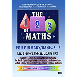 The 123 of Maths : Les. 3 Factors; Indices; LCM & HCF 1; 2 & 3
