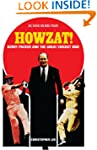 Howzat!: Kerry Packer and the Great C...