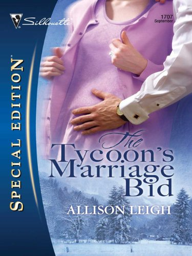 The Tycoon's Marriage Bid (Men of the Double-C Ranch series Book 7) PDF