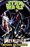 img - for Star Wars: Infinities Return of the Jedi: Infinities - Return of the Jedi (Star Wars Infinities) book / textbook / text book