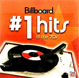 Billboard #1 Hits of the '70s: Chart Toppers