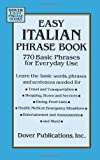 Easy Italian Phrase Book: 770 Basic Phrases for Everyday Use