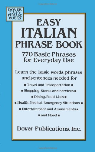 Easy Italian Phrase Book: 770 Basic Phrases for Everyday Use