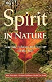 img - for Spirit in Nature: Teaching Judaism and Ecology on the Trail [Paperback] [2000] (Author) Matt Biers-Ariel, Deborah Newbrun, Michal Fox Smart book / textbook / text book