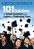img - for 101 Solutions for School Counselors and Leaders in Challenging Times book / textbook / text book
