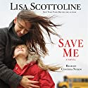 Save Me (       UNABRIDGED) by Lisa Scottoline Narrated by Cynthia Nixon