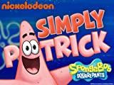 SpongeBob Squarepants Specials: Simply Patrick