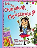 Are You Chanukah or Christmas?