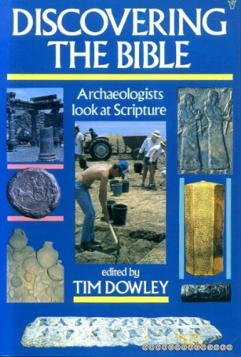 Discovering the Bible: Archaeologists Look at Scripture