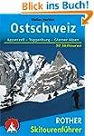 Rother Skitourenf�hrer Ostschweiz. Ap...