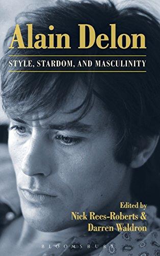 Alain Delon: Style, Stardom and Masculinity