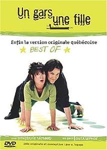 Un Gars, Une Fille (Endfin la Version Originale Québécoise) - Best