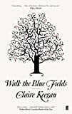 Walk the Blue Fields (English Edition)