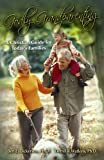 img - for Godly Grandparenting: A Christian Guide for Today's Families book / textbook / text book