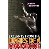 Excerpts from the Diaries of a Manwhoredi Deirdre Bonneval