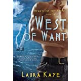 West of Want (Hearts of the Anemoi) ~ Laura Kaye