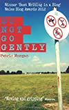 Do Not Go Gently