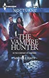 img - for The Vampire Hunter (In the Company of Vampires) book / textbook / text book