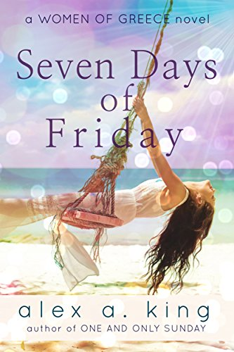 Seven Days Of Friday by Alex A. King ebook deal