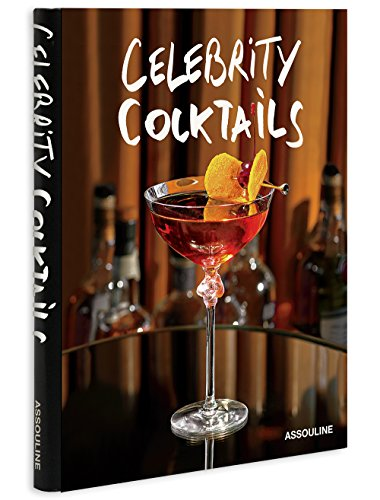 Celebrity Cocktails by Brian Van Flandern