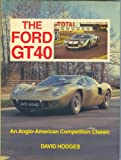 img - for Ford GT40: An Anglo-American Classic book / textbook / text book